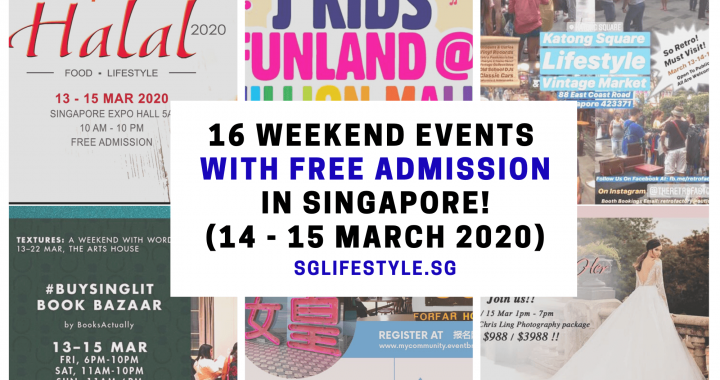 What to Do in Singapore: 16 WEEKEND EVENTS with FREE ADMISSION (14 – 15 Mar 2020)
